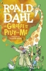 <b>R. Dahl</b>,Giraffe and the Pelly and Me
