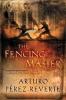 Arturo Perez-Reverte,The Fencing Master
