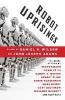 Wilson, Daniel H.,Robot Uprisings