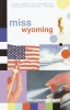 Douglas Coupland,Miss Wyoming