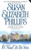 Phillips, Susan Elizabeth,It Had to Be You