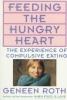 Roth, Geneen,Feeding the Hungry Heart