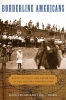 Benton-cohen, Katherine,Borderline Americans - Racial Division and Labor War in the Arizona Borderlands