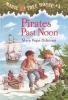 Osborne, Mary Pope,Pirates Past Noon