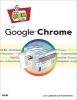 Jerri Ledford; Yvette,Web Geek's Guide to Google Chrome