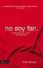 Zondervan Publishing,No Soy Fan.