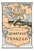Franzen, Jonathan,   Kraus, Karl,The Kraus Project