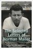 Mailer, Norman,The Selected Letters of Norman Mailer