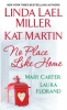 Miller, Linda Lael,No Place Like Home