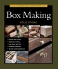 Jewitt, Jeff,Taunton's Complete Illustrated Guide to Box Making