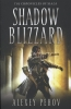 <b>Pehov, Alexey</b>,Shadow Blizzard