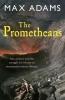 Max Adams,The Prometheans