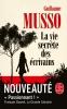Guillaume Musso,La vie secr?te des ?crivains