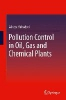 Bahadori, Alireza,Pollution Control in Oil, Gas and Chemical Plants