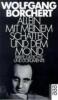 Borchert, Wolfgang,Allein mit meinem Schatten und dem Mond