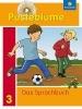 Pusteblume. Das Sprachbuch 3. Schülerband. Nordrhein-Westfalen,Ausgabe 2009