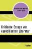 Curtius, Ernst Robert,Kritische Essays zur europ?ischen Literatur