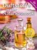 Bross-Burkhardt, Brunhilde,Duftstoffe in der Naturkosmetik