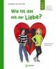 Doef, Sanderijn van der,Wie ist das mit der Liebe?