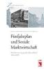 ,F?nfjahrplan und Soziale Marktwirtschaft. Wie lebte man im geteilten Deutschland 1950 - 1959?