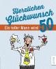 Butschkow, Peter,Herzlichen Glückwunsch - Ein toller Mann wird 50