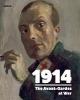 ,1914 The Avant-Gardes at War
