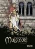 Stalner, Eric,Die Legende von Malemort 03 - Das Blutopfer