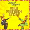 ,COWBOY BILLIE BOEM, WILD WESTSIDE STORY (CD)