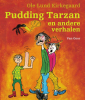 Ole Lund  Kirkegaard,Pudding Tarzan en andere verhalen