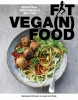 <b>Nanneke  Schreurs, José van Riele</b>,Fit vega(n) food