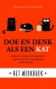<b>Stephane  Garnier, Laurie  Hawkes</b>,Doe en denk als een kat - Het werkboek