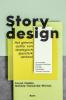 Farah  Nobbe, Natalie  Holwerda-Mieras,Storydesign - Het geheim achter een strategisch ijzersterk verhaal