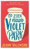 Jenny  Valentine,Op zoek naar Violet Park