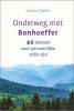 <b>Sandro  Göpfert</b>,Onderweg met Bonhoeffer