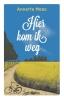 <b>Annette  Maas</b>,Hier kom ik weg