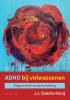 <b>Kooy  Kooij</b>,ADHD bij volwassenen