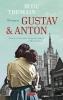 <b>Rose  Tremain</b>,Gustav & Anton