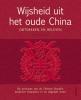 <b>Wijsheid uit het Oude China</b>,ontdekken en beleven