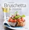 Lucia  Pantaleoni,Heerlijke bruschetta & crostini