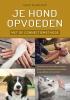 <b>Geert de Bolster</b>,Je hond opvoeden met de connectiemethode