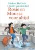 Michael de Cock,Rosie en Moussa voor altijd