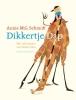 <b>Annie M.G.  Schmidt</b>,Dikkertje Dap