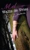 Mel  Wallis de Vries,Fout