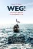 <b>Danny  Verbaan</b>,Weg! De ongelooflijke ontsnapping op 14 mei 1940 uit de haven van Scheveningen