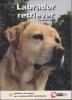 <b>Adriaan Louwrier</b>,Kennis en advies over dieren Labrador retriever