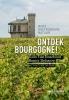 <b>Gido Van Imschoot, Ronny  Denaere</b>,Ontdek Bourgogne!