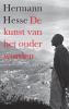 <b>Hermann Hesse</b>,De kunst van het ouder worden