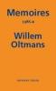 Willem  Oltmans,Memoires Willem Oltmans Memoires 1988-B