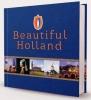 Gerard  Lakwijk, Claudia  Lakwijk, Ron  Huisman,Beautiful Holland Frans
