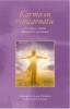 <b>Elizabeth Clare  Prophet, Patricia  Spadaro</b>,Karma en re?ncarnatie
